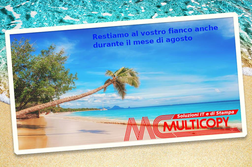 Multicopy resta al vostro fianco anche durante il mese di agosto